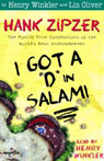 I Got a D in Salami: Hank Zipzer, The Mostly True Confessions of the Worlds Best Underachiever (Unabridged), by Henry Winkler