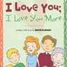 I Love You; I Love You More (Unabridged) Audiobook, by David Kapaku