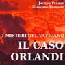 I misteri del vaticano: il caso orlandi (The Mysteries of the Vatican: The Orlandi Case) (Unabridged) Audiobook, by Giacomo Brunoro