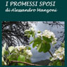 I Promessi Sposi (The Betrothed) (Unabridged), by Alessandro Manzoni