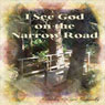 I See God on the Narrow Road: I See God Series (Unabridged) Audiobook, by Shirley Kiger Connolly
