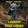 I Signori della Guerra: Gengis Khan e Attila (The Warlords: Genghis Khan and Attila) (Unabridged) Audiobook, by Richard J. Samuelson