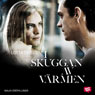 I skuggan av varmen (In Veins) (Unabridged) Audiobook, by Lotta Thell