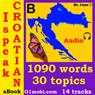I Speak Croatian (with Mozart) - Basic Volume (Unabridged), by Dr. I'nov