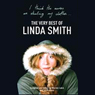 I Think the Nurses are Stealing My Clothes: The Very Best of Linda Smith Audiobook, by Linda Smith