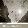 I Tider med Aftagende Lys (Unabridged) Audiobook, by Eugen Ruge