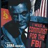 I Was a Communist for the FBI, by Cvetic Matt