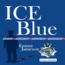 Ice Blue (Unabridged) Audiobook, by Emma Jameson