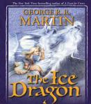 The Ice Dragon (Unabridged), by George R. R. Martin