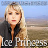Ice Princess (Unabridged) Audiobook, by Catherine Snodgrass