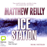 Ice Station (Unabridged) Audiobook, by Matthew Reilly