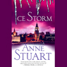 Ice Storm (Unabridged), by Anne Stuart