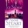 Ice Storm (Unabridged), by Anne Stuart
