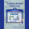 Icebox Radio Theater: A Day at the Lake Audiobook, by Icebox Radio Theater