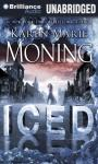 Iced: A Dani O Malley Novel, Book 1 (Unabridged), by Karen Marie Moning