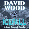 Icefall: A Dane Maddock Adventure, Book 4 (Unabridged) Audiobook, by David Wood