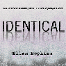 Identical (Unabridged) Audiobook, by Ellen Hopkins