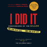 If I Did It: Confessions of the Killer (Unabridged) Audiobook, by The Goldman Family