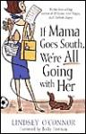 If Mama Goes South, Were All Going with Her Audiobook, by Lindsey O'Connor