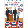 If My Grandpa Were President (Unabridged) Audiobook, by Brad Ensor