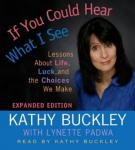 If You Could Hear What I See (Unabridged) Audiobook, by Kathy Buckley