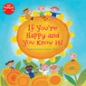 If Youre Happy and You Know It (Unabridged), by Anna McQuinn