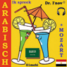 Ik spreek Arabisch (met Mozart) Volume Basis (Arabic for Dutch Speakers): aB-NE-AR-B (Unabridged), by Dr. I'nov