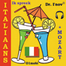 Ik spreek Italiaans (met Mozart) Volume Basis (I Speak Italian (with Mozart), Basic Volume) (Unabridged) Audiobook, by Dr. I'nov