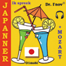 Ik spreek Japanner (met Mozart) Volume Basis (I Speak Japanese (with Mozart), Basic Volume) (Unabridged) Audiobook, by Dr. I'nov