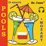 Ik spreek Pools (met Mozart) Volume Basis (I Speak Polish (with Mozart), Basic Volume) (Unabridged) Audiobook, by Dr. I'nov