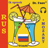 Ik spreek Rus (met Mozart) Volume Basis (I Speak Russian (with Mozart), Basic Volume) (Unabridged) Audiobook, by Dr. I'nov