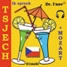 Ik spreek Tsjech (met Mozart) (I Speak Czech (with Mozart)) (Unabridged), by Dr. I'nov