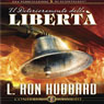 Il Deterioramento della Liberta (The Deterioration of Liberty) (Unabridged), by L. Ron Hubbard