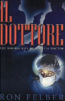 Il Dottore (Unabridged) Audiobook, by Ron Felber