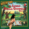 Il Libro della Giungla (The Jungle Book), Vol. 1 (Unabridged) Audiobook, by Elisa Dorso