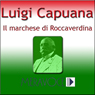 Il marchese di Roccaverdina (The Marquis of Roccaverdina) (Unabridged) Audiobook, by Luigi Capuana