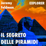 Il segreto delle piramidi (The Secret of the Pyramids) (Unabridged), by Jeremy Feldman