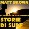 Il sogno di unestate infinita: Storie di Surf (The Dream of an Endless Summer: Surf Stories) (Unabridged), by Matt Brown
