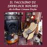 Il taccuino di Sherlock Holmes (The Case-Book of Sherlock Holmes) (Unabridged) Audiobook, by Arthur Conan Doyle