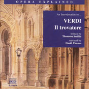 Il trovatore: Opera Explained Audiobook, by Thomson Smillie