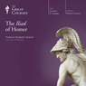 The Iliad of Homer Audiobook, by The Great Courses