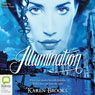 Illumination: The Curse of the Bond Riders, Book 3 (Unabridged), by Karen Brooks