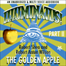 Illuminatus! Part II: The Golden Apple (Unabridged) Audiobook, by Robert Shea