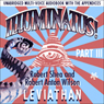 Illuminatus! Part III: Leviathan (Unabridged), by Robert Shea