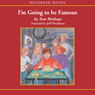 Im Going to be Famous (Unabridged) Audiobook, by Tom Birdseye