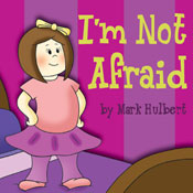 Im Not Afraid (Unabridged) Audiobook, by Mark Hulbert