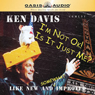 Im Not Okay and Is It Just Me? (Unabridged), by Ken Davis