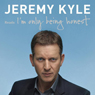 Im Only Being Honest Audiobook, by Jeremy Kyle