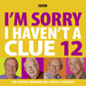 Im Sorry I Havent a Clue, Volume 12 Audiobook, by Humphrey Lyttelton