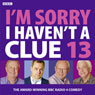 Im Sorry I Havent a Clue 13, by Humphrey Lyttelton